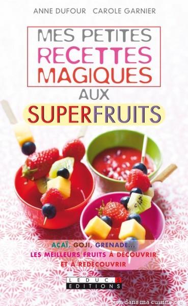 Mes_petites_recettes_magiques_aux_superfruits_large