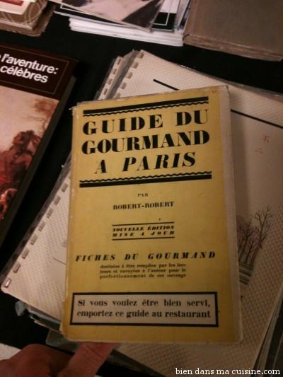 """Les guides pour trouver un """"bon"""" resto à Paris ne datent pas d'hier..."""