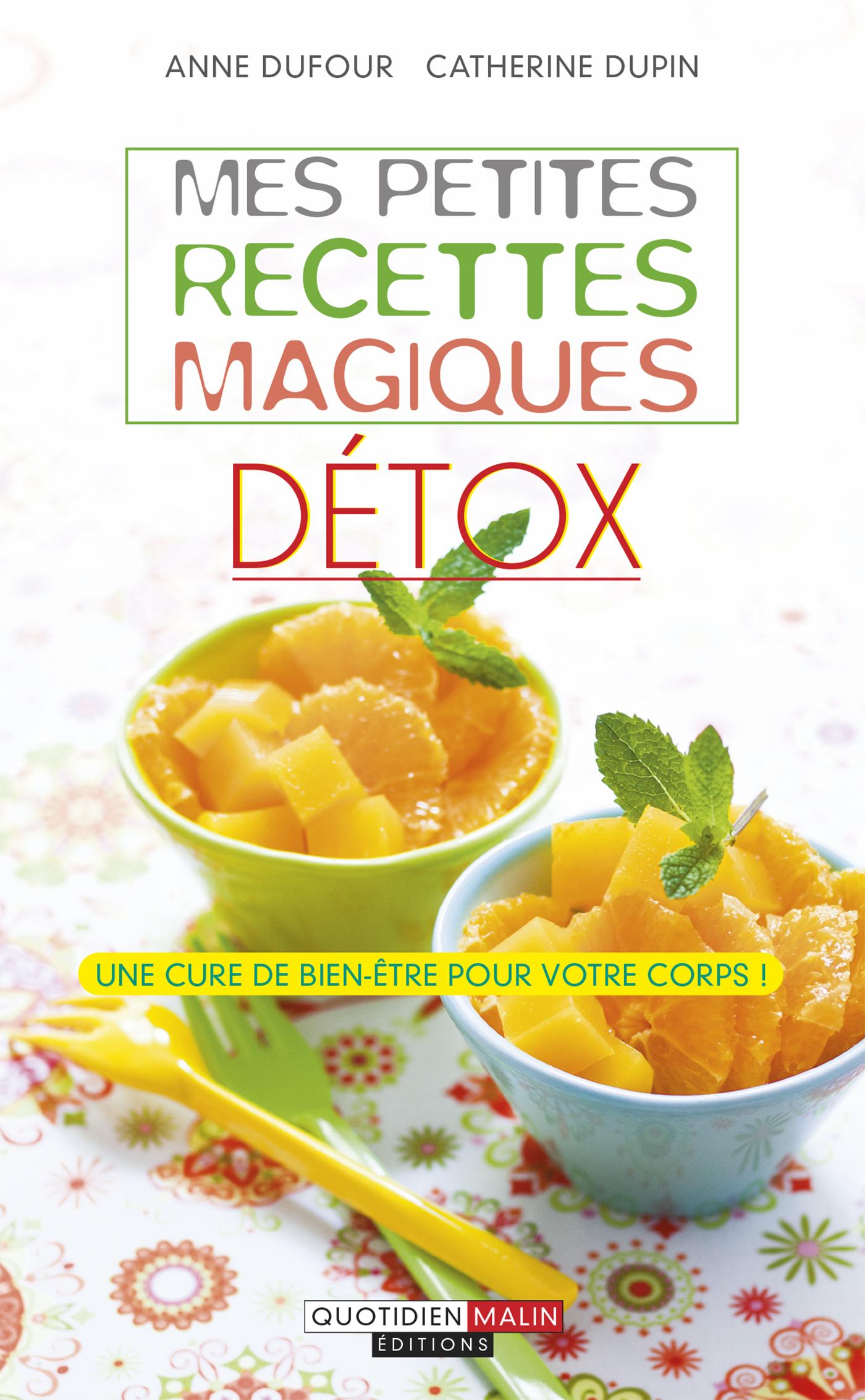 Les livres d anne dufour et de catherine dupin bien dans for Livre cuisine detox